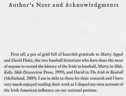 The opening paragraph of The Emerald Diamond: How the Irish Transformed America's Greatest Pastime (HarperCollins, 2012)